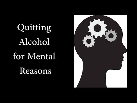 Quitting Alcohol for Mental Reasons
