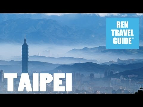 Taipei (Taiwan) - Ren Travel Guide Travel video
