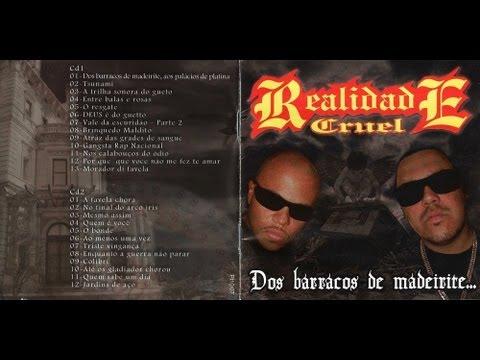 Realidade Cruel - Dos Barracos de Madeirite, Aos Palácios de Platina CD 1