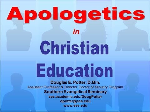 Apologetics in Christian Education