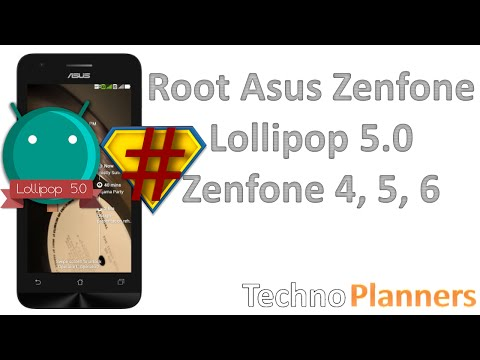 How To Root Zenfone Lollipop 5.0 Zenfone 4, Zenfone 5, Zenfone 6