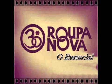 Roupa Nova ( Essencial SUCESSOS 30 Anos ) Melhores Músicas...