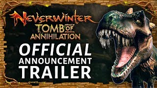 Neverwinter - Tomb of Annihilation Announcement Trailer