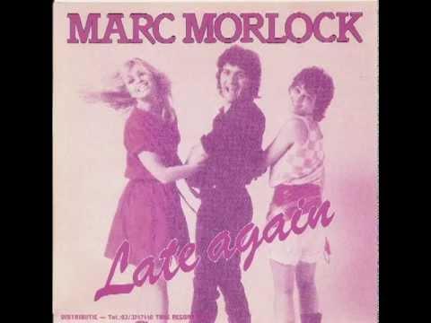 Late again (Instrumental version) Marc Morlock (1983)