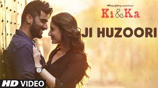 ji huzoori video song, ki and ka movie, arjun kapoor, kareena kapoor