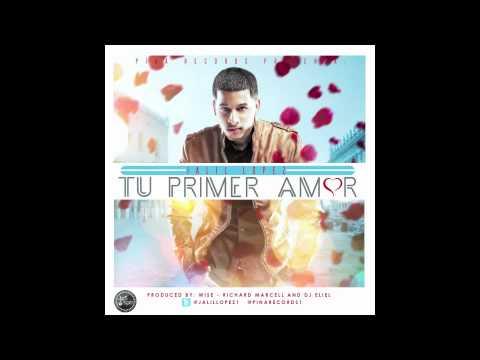 Jalil Lopez - Tu primer amor