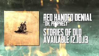 RED HANDED DENIAL - Oh, Prophecy (LYRIC VIDEO)