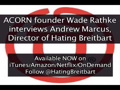 ACORN'S Wade Rathke interviews Andrew Marcus
