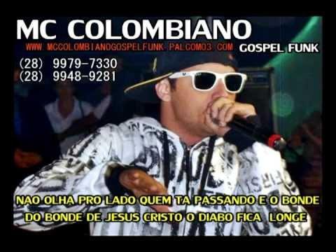 Quem Ta Passando E O Bonde De Jesus! Mc Colombiano Gospel Funk Dj Colombi@