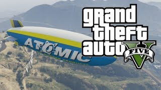GTA V How To Fly The Atomic Blimp In Grand Theft Auto V