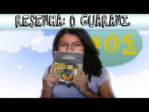 Resenha:O Guarani - José de Alencar