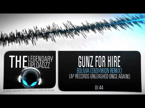 Gunz for Hire - Bolivia (Endymion Remix) (Radio Edit) [HQ + HD]