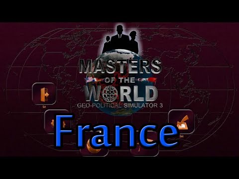 Masters of the World Geo Political Simulator 3 |France|