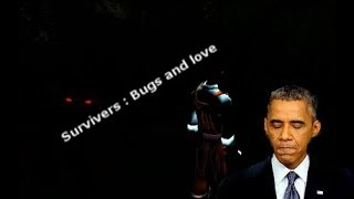 Survivers : Bugs and love