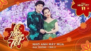 Nhớ Anh Mấy Mùa - Cẩm Ly, Đan Trường | Gala Nhạc Việt 11 (Official)