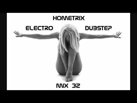 HometriX - Electro Dubstep Mix 32 - September 2011- HD 720 (1h long)