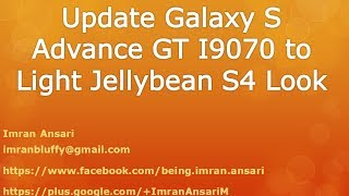 How To Install LightJB 4.1.2 Samsung Galaxy S Advance GT