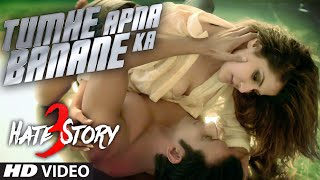 Tumhe Apna Banane Ka Movie Hate Story 3