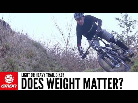 Light Or Heavy Trail Bike? How Important Is Mountain Bike Weight?