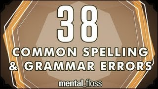 38 Common Spelling and Grammar Errors