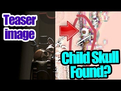 Child skull found in teaser image? five nights at freddy's 3 theory