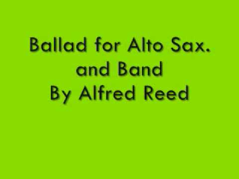 Ballad for Alto Sax. and Band By Alfred Reed