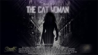 [The Cat Woman Official Teaser Trailer (2014) Movie HD] Video