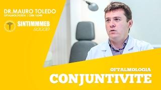 TVSINTIMMMEBSAúDE | DR. MAURO TOLEDO | CONJUNTIVITE