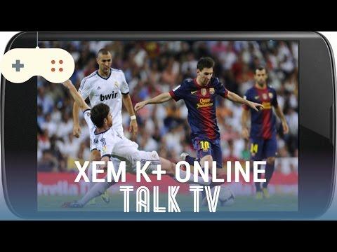 [Review dạo] Chia sẻ ứng dụng tuyệt vời xem đá bóng K+ và phim online miễn phí