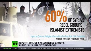 RT - 60% of Syrian rebel groups share ISIS ideology