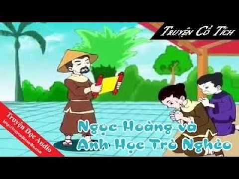 Đọc Truyện Cổ Tích Việt Nam Ngọc Hoàng Và Anh Học Trò Nghèo Cổ Tích Audio