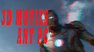 How To Watch 3D Movies Any Any PC,LAPTOP,DESKTOP 2014 FREE