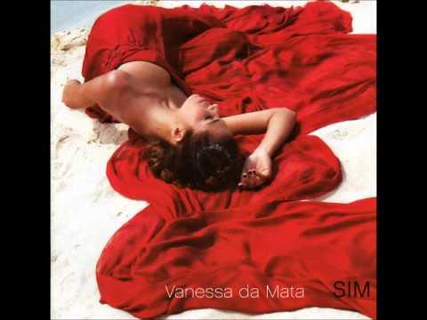 Vanessa da Mata -  Absurdo -  Sim -  2007