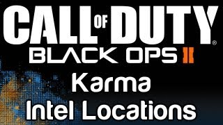 Call Of Duty: Black Ops 2 Karma Intel Locations Guide