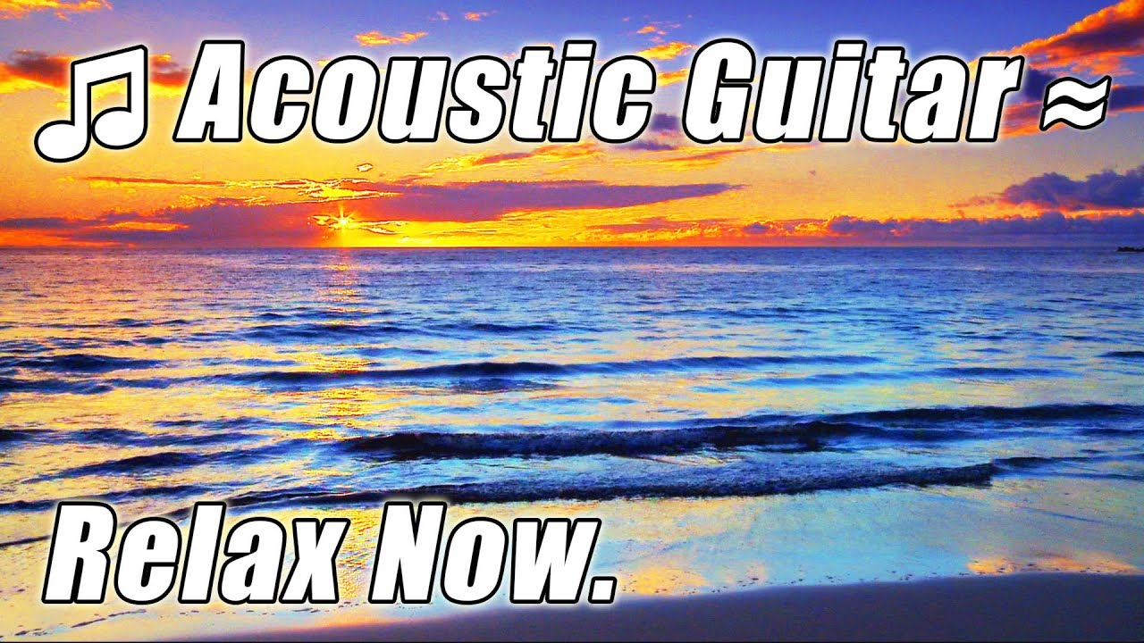 Acoustic GUITAR MUSIC Relaxing Background Classical Instrumental for Studying Study Songs slow soft