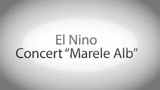 "Concert EL NINO ""AbyStage Bar - Ramnicu Valcea"" - sambata 1 Martie"