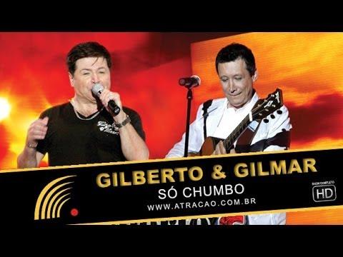 Gilberto e Gilmar - Só Chumbo - Show Completo - Hd