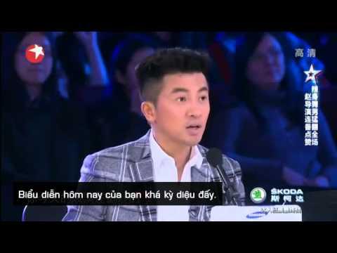 [Vietsub] China's Got Talent - Tìm Kiếm Tài Năng Trung Quốc - Tập 7