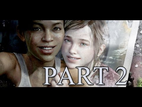 The Last of Us Left Behind DLC First Time Playthrough With Commentary Part 2