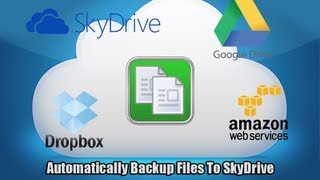 Automatically Backup Files To SkyDrive, Google Drive