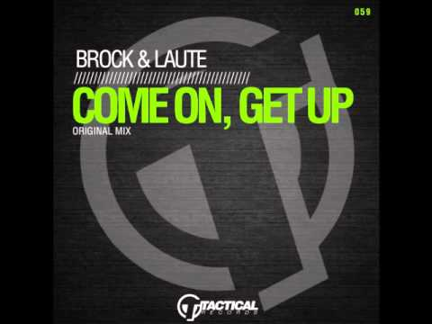 Brock & Laute-Come On, Get Up (Original Mix) TR059