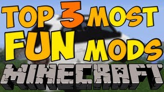 TOP 3 MOST FUN MINECRAFT MODS 1.4.7