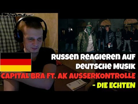 RUSSIANS REACT TO GERMAN RAP | CAPITAL BRA feat. AK AUSSERKONTROLLE - DIE ECHTEN | REACTION