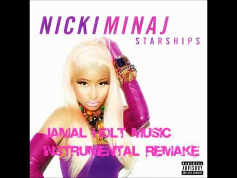 Nicki Minaj - Starships (Instrumental Remake) by JamalHoltmedia