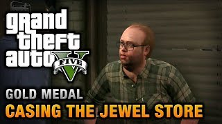 GTA 5 Mission #11 Casing The Jewel Store [100% Gold