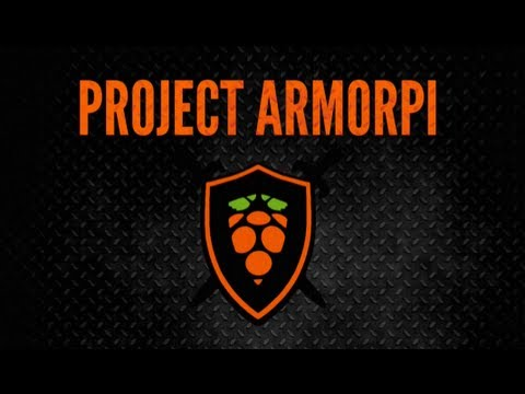 Project ArmorPi - First Steps