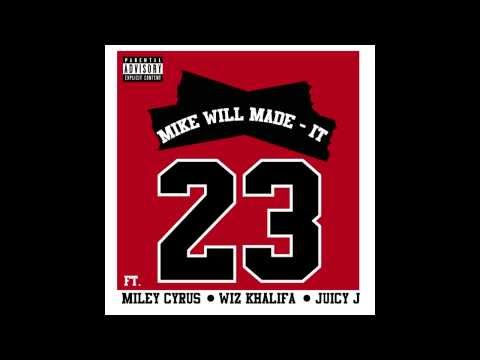 Mike WiLL Made It - 23 ft. Miley Cyrus, Wiz Khalifa & Juicy J (+LYRICS IN DESC)