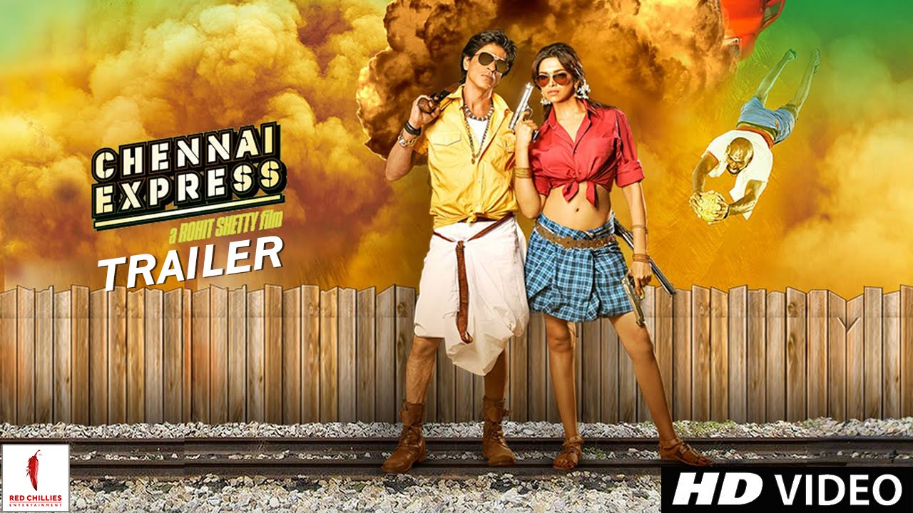 Chennai Express - Theatrical Trailer