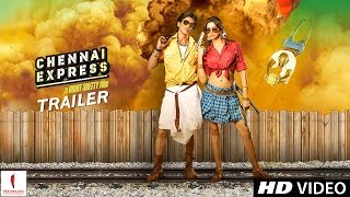 OFFICIAL TRAILER Chennai Express Theatrical Trailer
