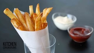 The Trick to Making French Fries - Kitchen Conundrums with Thomas Joseph